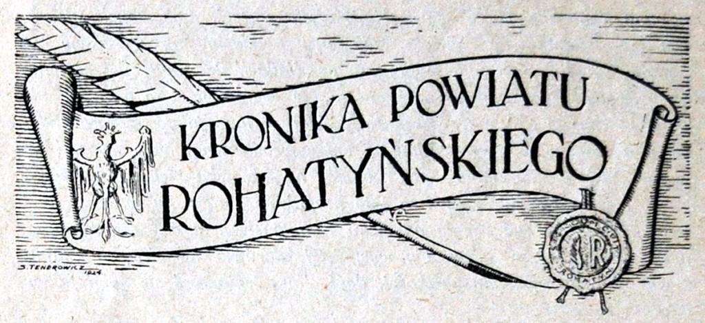 Kronika Powiatu Rohatyńskiego - The Rohatyn County Chronicle